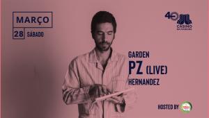 PZ apresenta-se em formato Live Act no Garden
